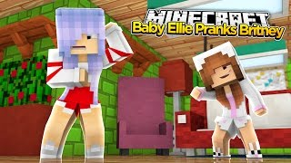 Minecraft Little Kelly : BABY ELLIE PRANKS RAMONAS DAUGHTER BRITNEY!
