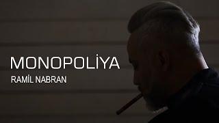 Ramil Nabran & Okan ft. Dj Kantik - Monopoliya (Official Music Clip)
