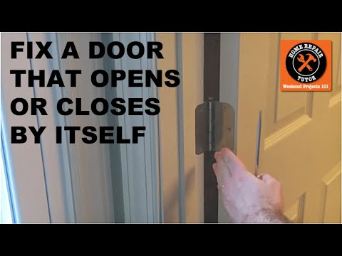 Fix a Door that Closes or Opens by Itself -- by Home Repair Tutor