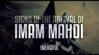 HOW THE IMAM MAHDI WILL APPEAR (The Coming of Imam Mahdi)