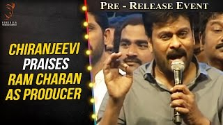 Chiranjeevi Praises Ram Charan as Producer @ Khaidi No 150 Pre Release Event