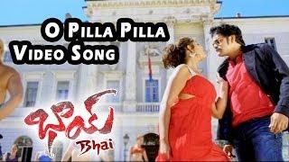 O Pilla Pilla Video Song    Bhai Video Songs    Nagarjuna, Richa Gangopadyaya
