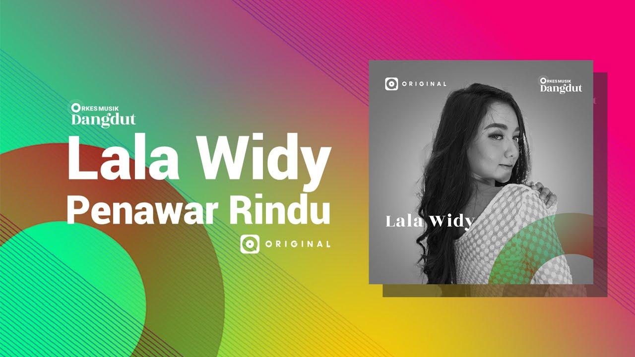 Penawar Rindu - Lala Widy