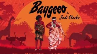 Jodi Clarke - Baygeeo ( Audio)