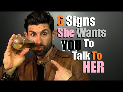 6 Signs A Girl Gives When SHE Wants YOU To Talk To Her!