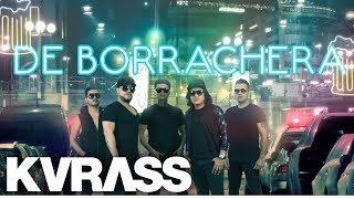 Grupo Kvrass - La Borrachera - Video Lyrics