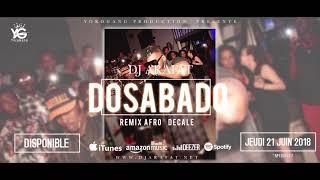 DJ ARAFAT dosabado Afro Décalé Remix