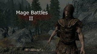 Skyrim Epic Mage Battle II