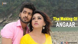 The Making of Angaar | Om | Jolly | Akassh | Emon Shaha | Angaar Bengali Movie 2016