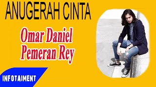 Omar Daniel Pemeran Rey dalam Sinetron Anugerah Cinta RCTI Infotaiment