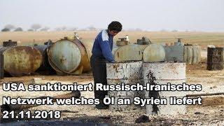 USA sanktioniert Russisch-Iranisches Netzwerk welches Öl an Syrien liefert 21.11.2018