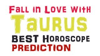 How To Make a Taurus Man or Woman Fall in Love With YOU