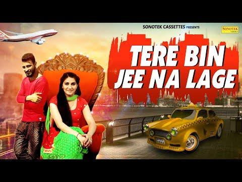 Tere Bin Jee Na Lage Sapna Chaudhary New Haryanvi Song 2018 Latest Haryanvi Songs Sonotek