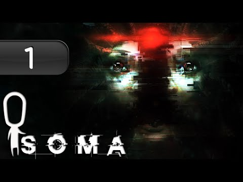 Xxx Mp4 Let S Play ► SOMA Part 1 First Hour Of Gameplay And Introduction What Is Consciousness 3gp Sex
