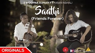Swoopna Suman Ft. Kiran Nepali- Saathi (Friends Forever) - Official Music Video