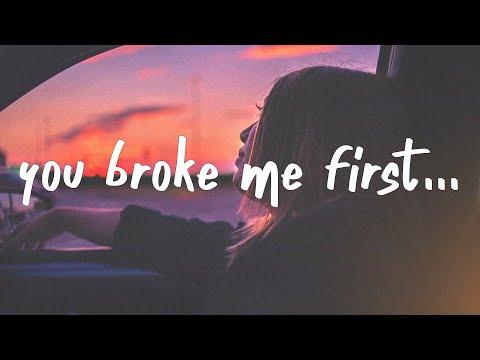 Tate McRae you broke me first Lyrics