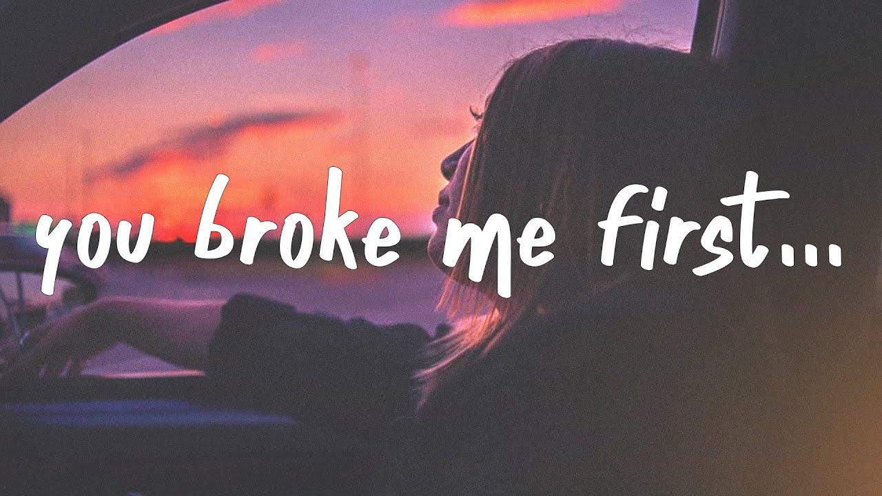 Tate McRae - you broke me first (s)