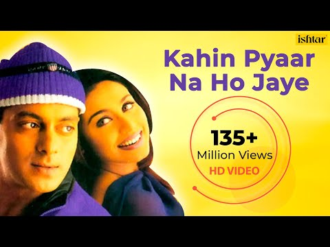 Kahin Pyaar Na Ho Jaye (HD) Full Video Song | Salman Khan, Rani Mukherjee | Alka Yagnik & Kumar Sanu