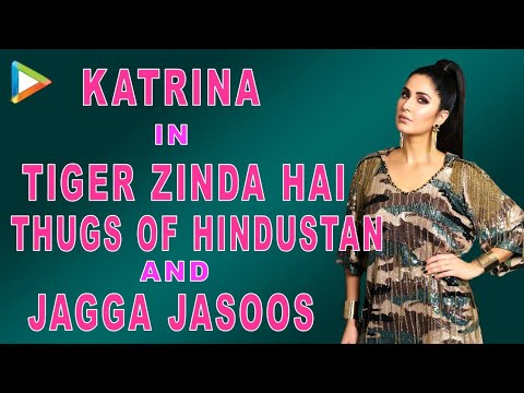 Xxx Mp4 Katrina Kaif OPENS UP On Tiger Zinda Hai Thugs Of Hindostan Jagga Jasoos 3gp Sex