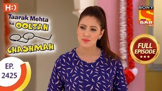 Taarak Mehta Ka Ooltah Chashmah - Ep 2425 - Full Episode - 16th March, 2018