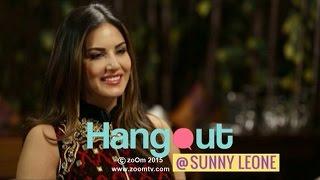 Hangout With Sunny Leone   Full Episode - EXCLUSIVE   Ek Paheli Leela