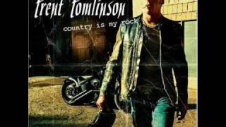 Trent Tomlinson - Just Might Have Her Radio On (Album Version)