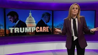 Governing Is Hard: Trumpcare Edition | Full Frontal with Samantha Bee | TBS