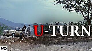 U TURN - Short Film I When Love Is Gone