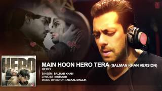 'Main Hoon Hero Tera Salman Khan Version' Full AUDIO Song   Hero   T Series