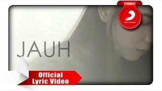 Nadya Fatira - Jauh [Official Lyric Video]