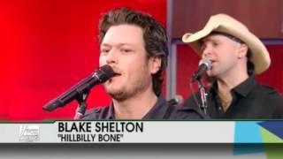 Blake Shelton - Hillbilly Bone (04.30.2011)