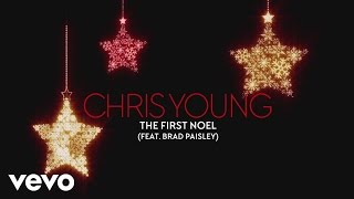 Chris Young - The First Noel (Audio) ft. Brad Paisley
