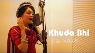 Khuda Bhi - Sonu Kakkar