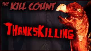 ThanksKilling (2007) KILL COUNT