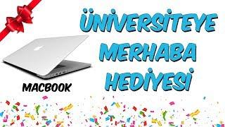 Üniversiteye Merhaba Hediyesi - Apple Macbook Çekilişi