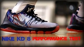 Nike KD 8 Performance Test
