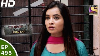 Crime Patrol Dial 100 - क्राइम पेट्रोल - Ep 495 - Mira Road Double Murder, Maharashtra-5th Jun, 2017