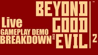 Beyond good and Evil 2 demo podcast