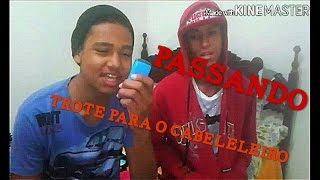 #Passando, Trote para, o Cabeleleiro!!!