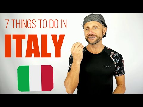 7 Things you must do in Italy Travel to Italy Tips