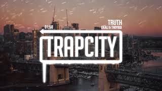 TroyBoi & Ekali - Truth