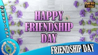 Happy Friendship Day Whatsapp Status, Messages, Video Download, 2018 Wishes