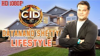 Dayanand Shetty (CID) Lifestyle and Biography | Family, Age, WIFE, Girlfriend, House, Cars, Careers