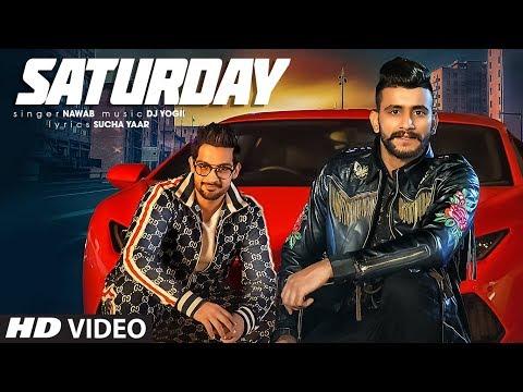 Xxx Mp4 Saturday Nawab Full Song Dj Yogii Sucha Yaar Latest Punjabi Songs 2019 3gp Sex