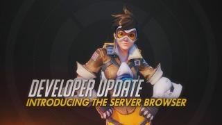 Developer Update   Introducing The Server Browser   Overwatch