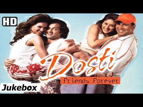 Xxx Mp4 All Songs Of Dosti Friends Forever HD Akshay Kumar Kareena Kapoor Bobby Deol Lara Dutta 3gp Sex