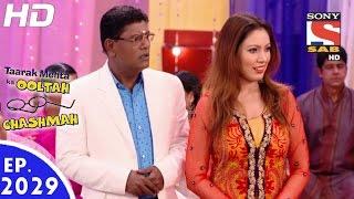 Taarak Mehta Ka Ooltah Chashmah - तारक मेहता - Episode 2029 - 20th September, 2016