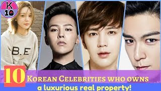 10 Korean Celebrities who owns a luxurious real property!