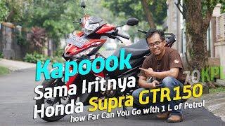 VLOG : Kapok sama Iritnya Konsumsi BBM Honda Supra GTR 150 . . . 70KPL