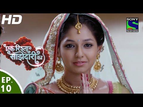 Ek Rishta Saajhedari Ka - एक रिश्ता साझेदारी का - Episode 10 - 19th August, 2016